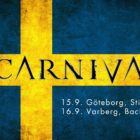 SCARNIVAL will enter Sweden in September